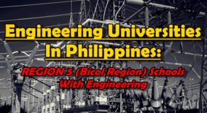 Engineering Universities In Philippines: REGION 5 (Bicol Region) Schools With Engineering Courses