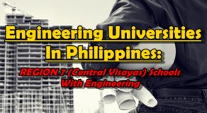 Engineering Universities In Philippines: REGION 7 (Central Visayas) Schools With Engineering Courses