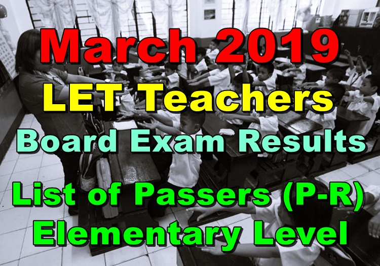 LET Teachers Board Exam Results March 2019 Elementary Level