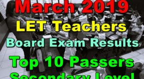 March 2019 LET Teachers Board Exam Results Secondary Level (Top 10 Passers)