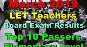 March 2019 LET Teachers Board Exam Results Elementary Level (Top 10 Passers)