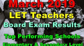LET Board Exam Results March 2019 Top Performing Schools (Elementary & Secondary)