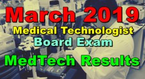 March 2019 Medical Technologist Board Exam – MedTech Results