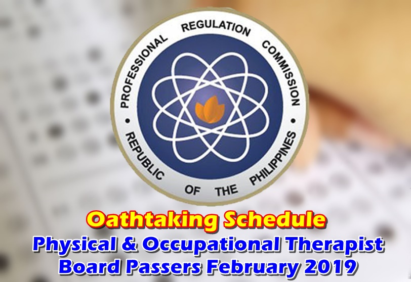 OATHTAKING Physical & Occupational Therapist Board Passers February 2019