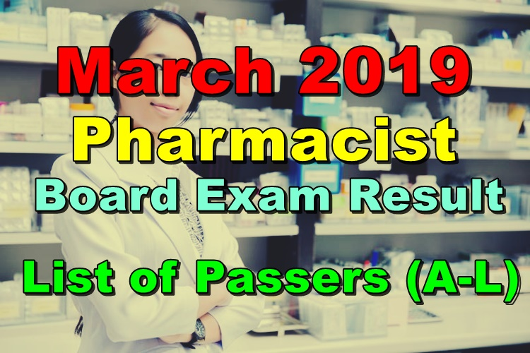 Pharmacist Board Exam Result March 2019 - LIST OF PASSERS (A-L)