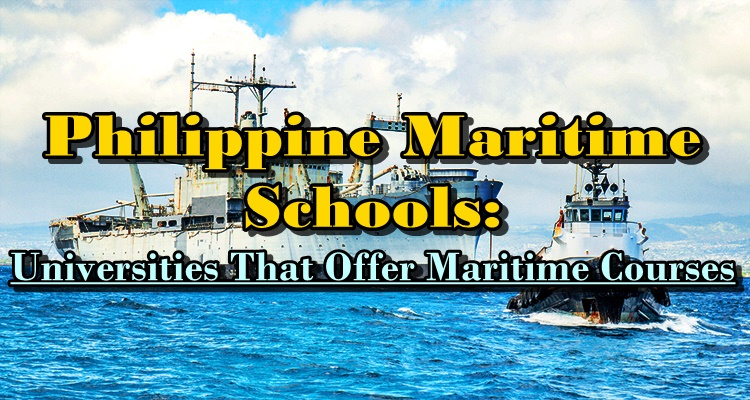 Philippine Maritime Schools: Universities That Offer