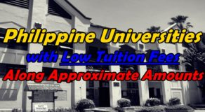 Philippine Universities With Low Tuition Fees Along Approximate Amounts