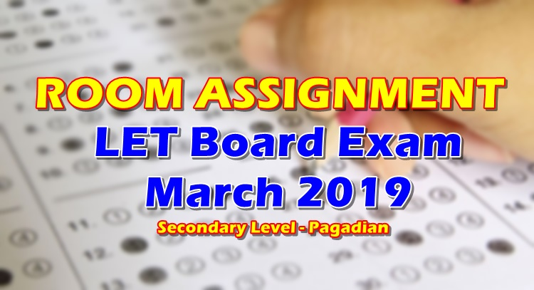 Room Assignment Let March 2019 Board Exam Secondary Pagadian