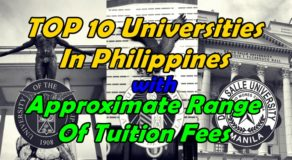 TOP 10 Universities In Philippines With Approximate Range Of Tuition Fees