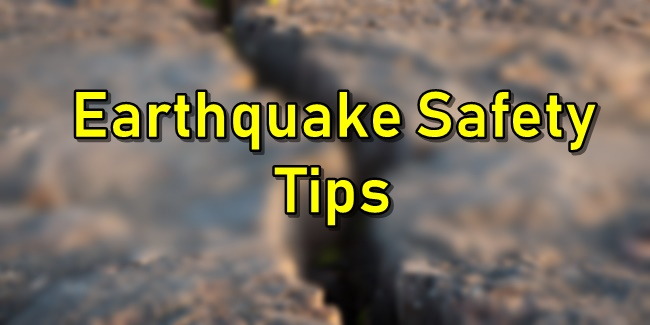 Earthquake Safety Tips Do's and Don'ts