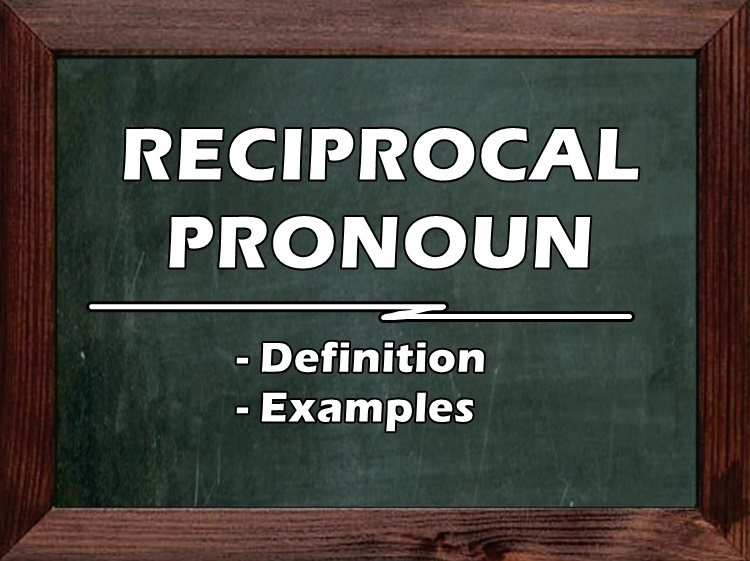Reciprocal Pronoun