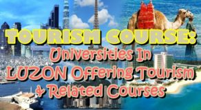 Tourism Course: Universities In LUZON Offering Tourism & Related Courses