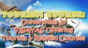 Tourism Course: Universities In VISAYAS Offering Tourism & Related Courses