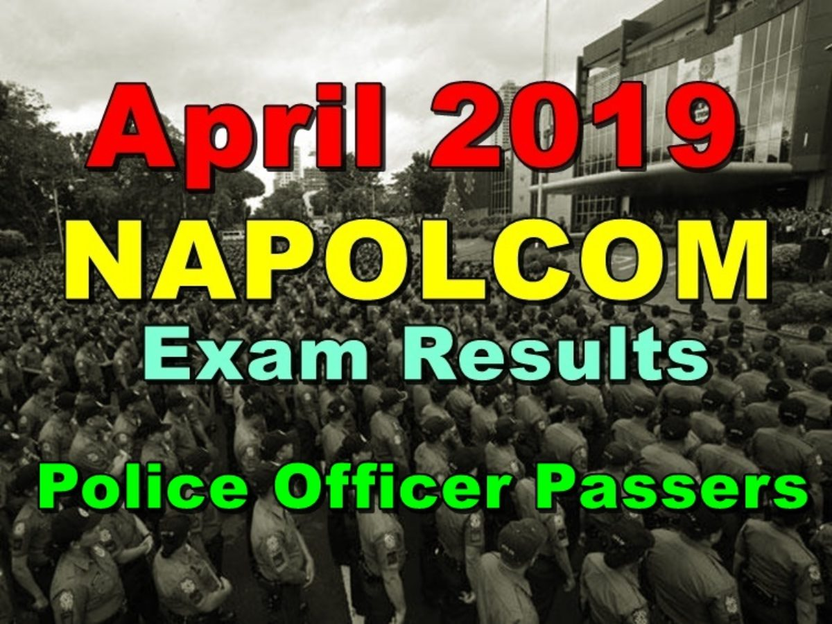 Napolcom Exam Results April 2019 Police Officer Passers