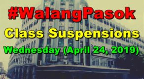#WalangPasok: Class Suspensions on Wednesday (April 24)