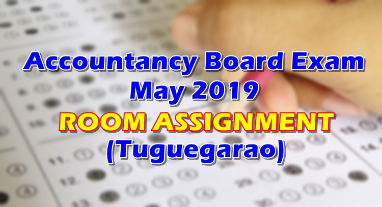 Accountancy Board Exam May 2019 Room Assignment