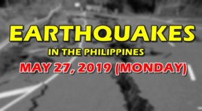 EARTHQUAKES: List of Quakes That Hit Philippines Today (May 27)