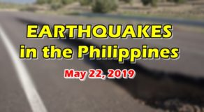 EARTHQUAKES: List of Quakes That Hit Philippines Today (May 22)