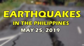 EARTHQUAKES: List of Quakes That Rocked Philippines Today (May 25)