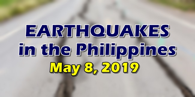 Earthquakes Philippines May 8, 2019