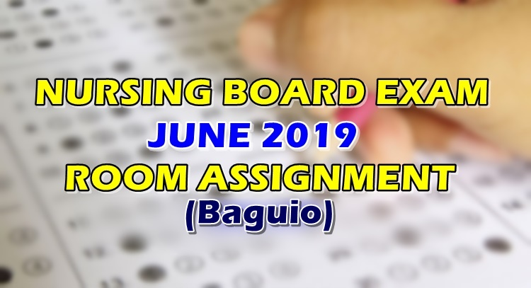 Nursing Board Exam June 2019 Room Assignment Baguio
