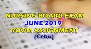 Nursing Board Exam June 2019 Room Assignment (Cebu)