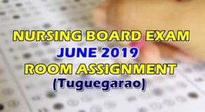 Nursing Board Exam June 2019 Room Assignment (Tuguegarao)