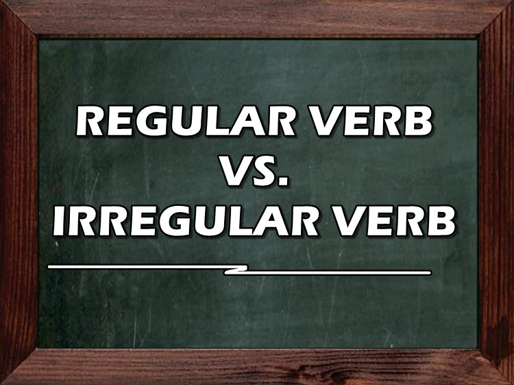 Regular Verb Irregular Verb