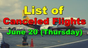 List of Canceled Flights for June 20 (Thursday)