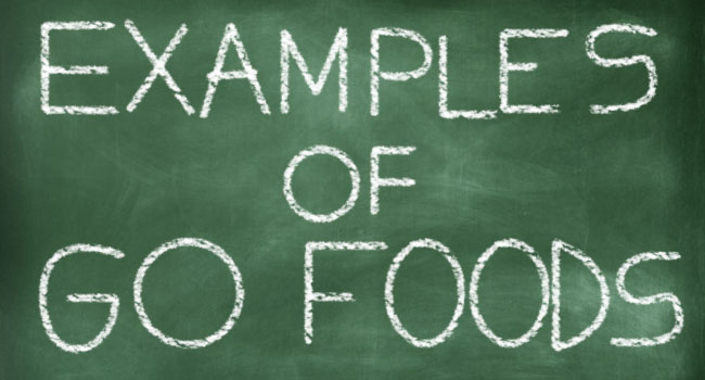 EXAMPLES OF GO FOODS