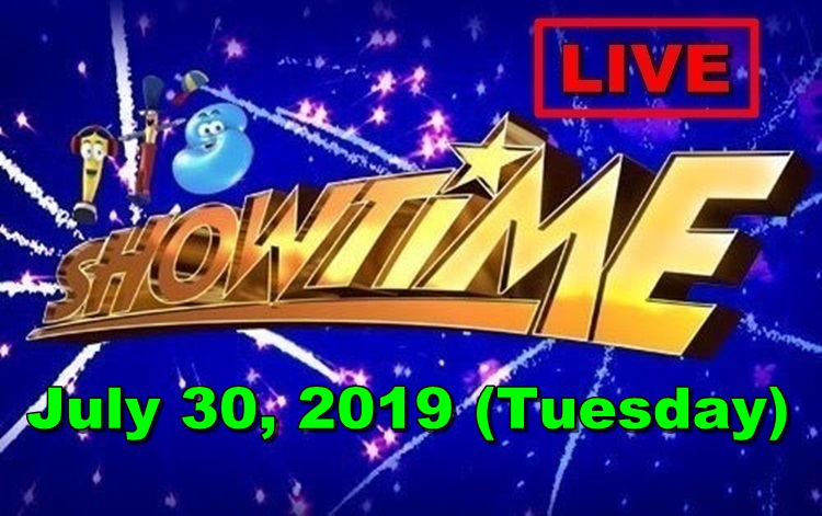It's Showtime – July 30, 2019 Episode (LIVE STREAM)