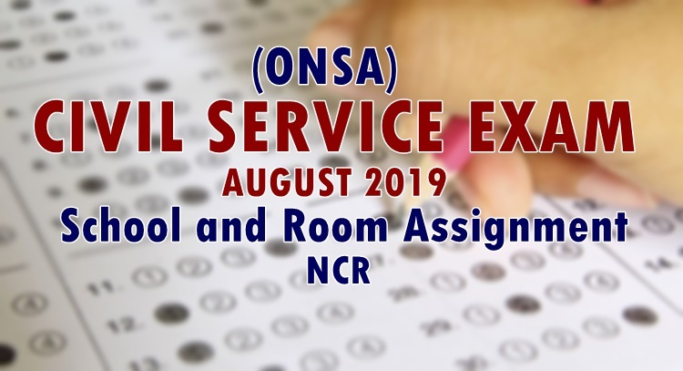 ONSA Civil Service Exam August 2019 School & Room Assignment NCR