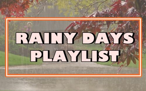 Rainy Days Playlist
