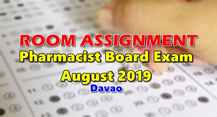 Room Assignment Pharmacist Board Exam August 2019 (Davao)
