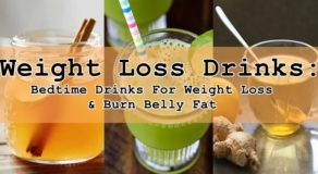 Weight Loss Drinks: Bedtime Drinks For Weight Loss & Burn Belly Fat