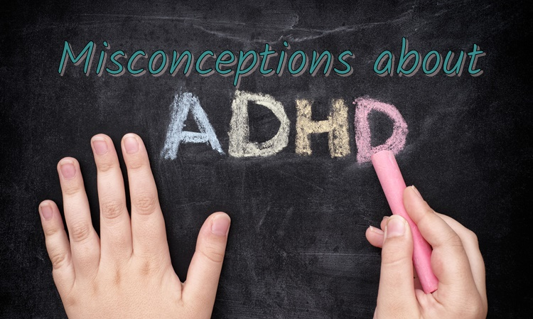 adhd misconceptions