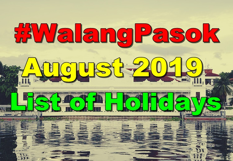 WalangPasok: List of Holidays For The Month of August 2019