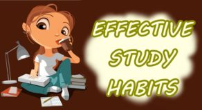 EFFECTIVE STUDY HABITS – Strategies In Studying For Students