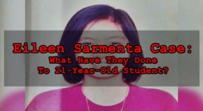 Eileen Sarmenta Case: What Have They Done To 21-Year-Old Student?
