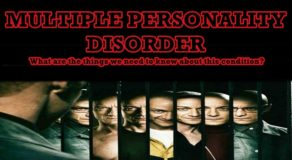 MULTIPLE PERSONALITY DISORDER – Important Things About This