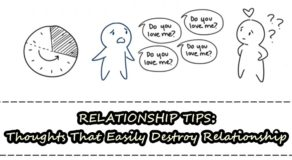 RELATIONSHIP TIPS – Thoughts That Easily Destroy Relationship