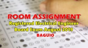 Room Assignment Electrical Engineer Board Exam August 2019 (Baguio)