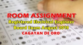 Room Assignment Electrical Engineer Board Exam August 2019 (Cagayan de Oro)