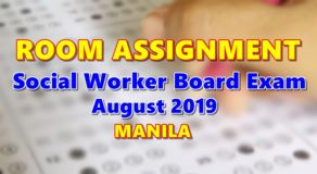 Room Assignment Social Worker Board Exam August 2019 (Manila)