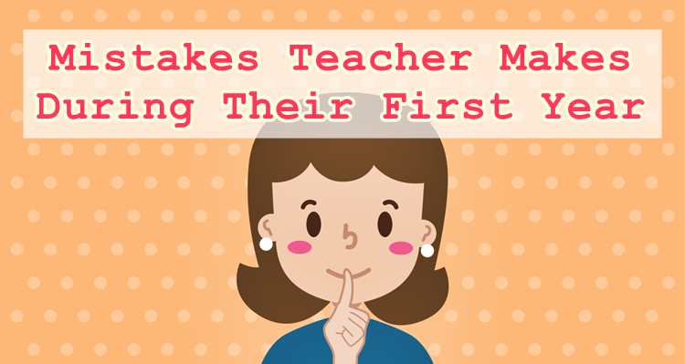 Teacher Mistakes