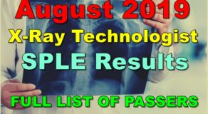 X-Ray Technologist Board Exam Result August 2019 (SPLE)