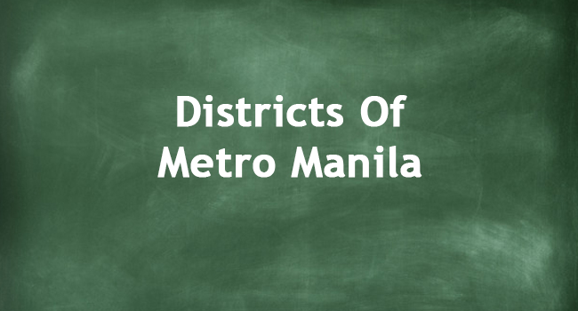 DISTRICTS OF METRO MANILA