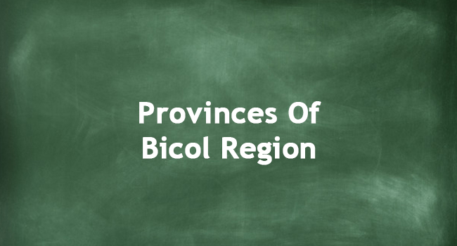 PROVINCES OF BICOL REGION