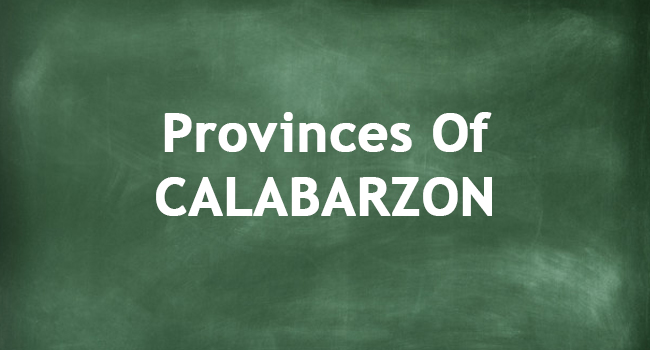 PROVINCES OF CALABARZON