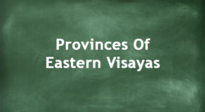 Provinces Of Eastern Visayas | Regions Of The Philippines